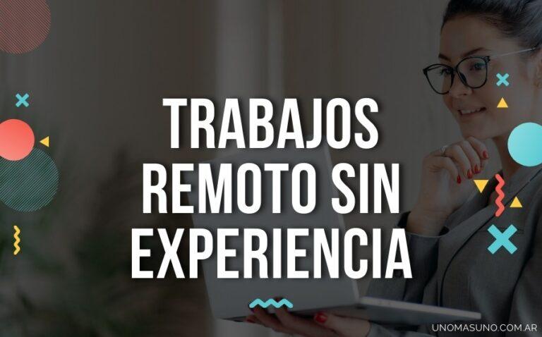 trabajos-remoto-sin-experiencia